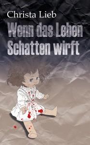 Christa-Lieb-Wenn-das-Leben-Schatten-wirft_IIVerl